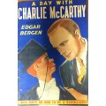 A Day with Charlie McCarthy Premium Booklet -- Scarce BLUE Edition