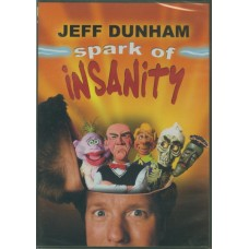 Spark of Insanity - Jeff Dunham