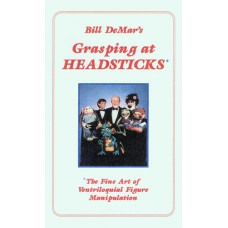 Bill DeMar's Grasping at Headsticks