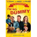I'm No Dummy - NEW Edition