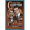 A Jimmy Nelson Celebration - 70 Years of Laughter -- Commemorative Poster