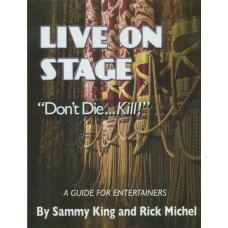 "Live On Stage -- ""Don't Die...Kill!"""