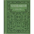 Ventriloquism by Charles H. Olin