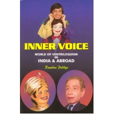 Inner Voice - World of Ventriloquism in India and Abroad