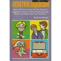 Ventriloquism by Darryl Hutton