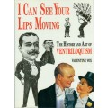 I Can See Your Lips Moving - 2nd Edition - Author Autographed!