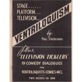 Ventriloquism plus Television Ticklers