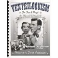 Ventriloquism For Fun And Profit - Combbound Reprint